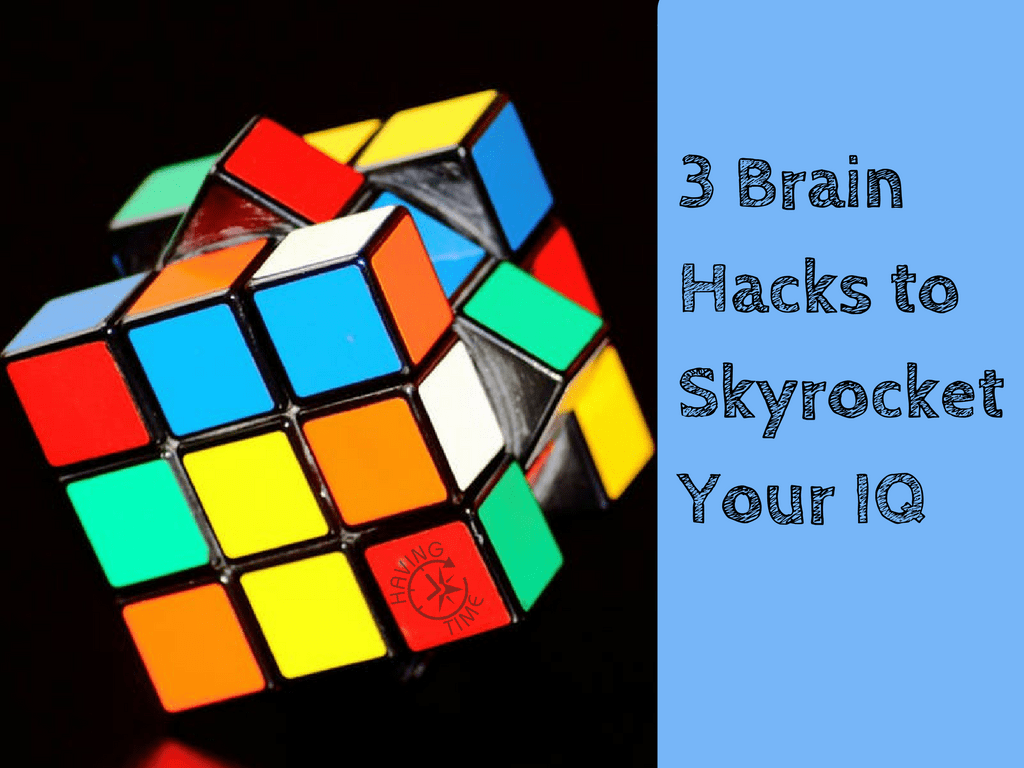 Get Smarter: 3 Powerful Brain Hacks to Skyrocket Your IQ